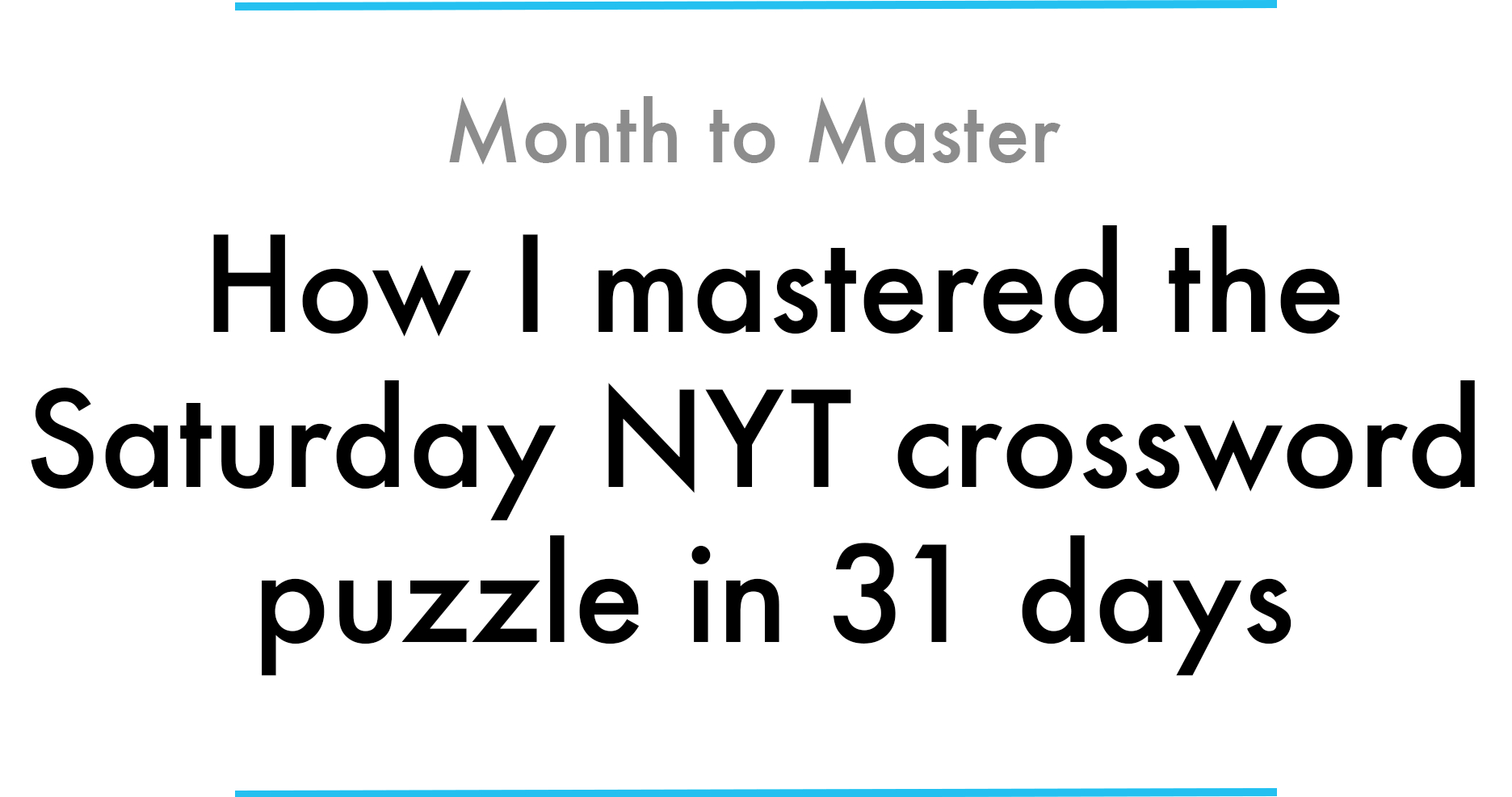 How I Mastered The Saturday Nyt Crossword Puzzle In 31 Days - Printable La Times Crossword 2017