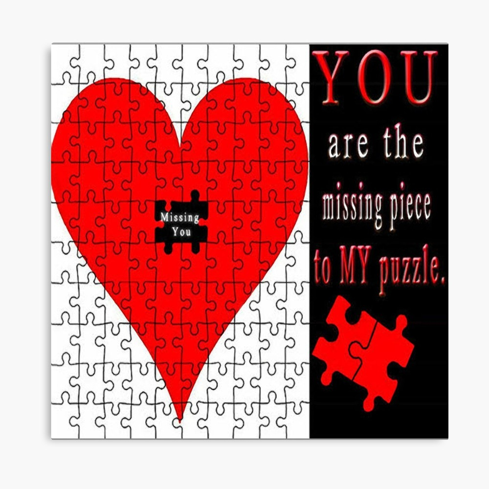 You Are The Missing Piece To My Puzzle Missing U Pillow And Or Tote - Print My Puzzle